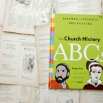 The Church History ABCs | Stephen J. Nichols