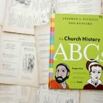 The Church History ABCs | Stephen J. Nichols
