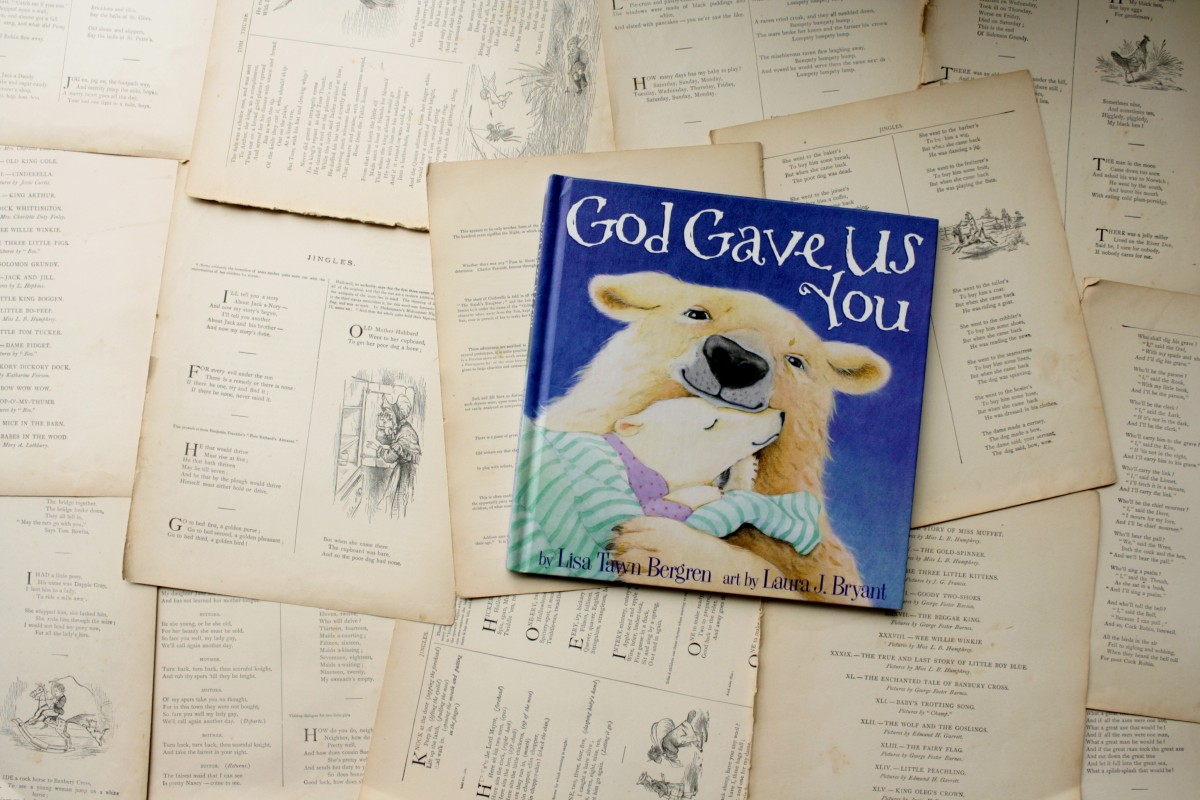 God Gave Us You, by Lisa Tawn Bergren | Little Book, Big Story