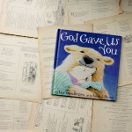 God Gave Us You | Lisa Tawn Bergren