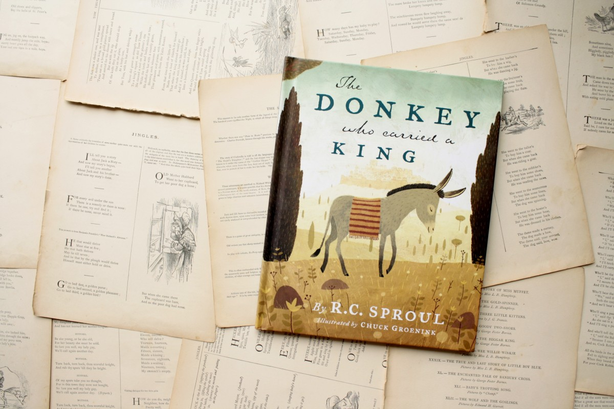 The Donkey Who Carried a King, by R.C. Sproul | Little Book, Big Story