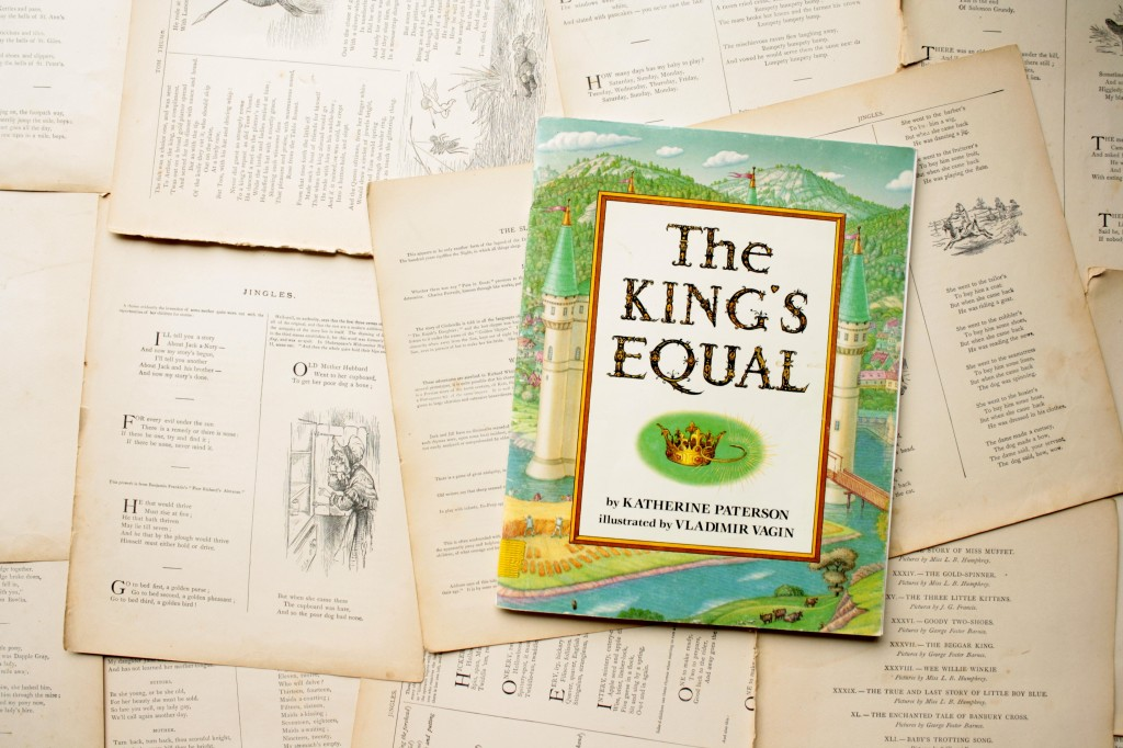 The King's Equal | Little Book, Big Story