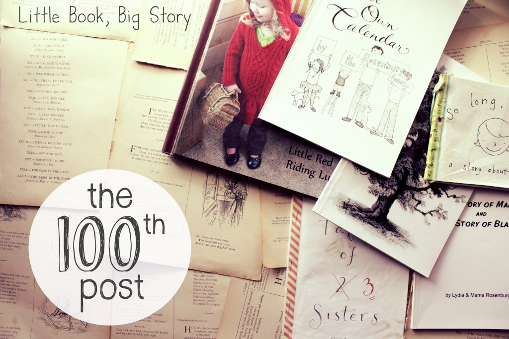 The 100th Post: On Writing Stories | Little Book, Big Story