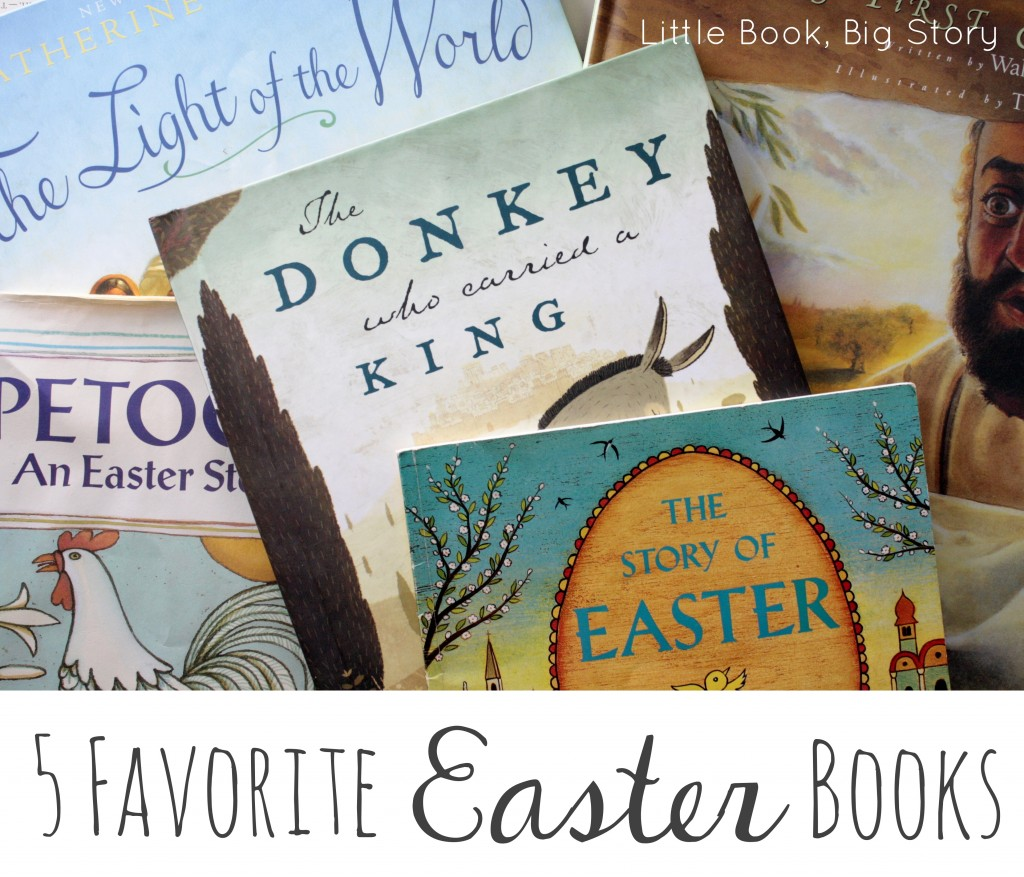 Five favorite Easter books for families | Little Book, Big Story