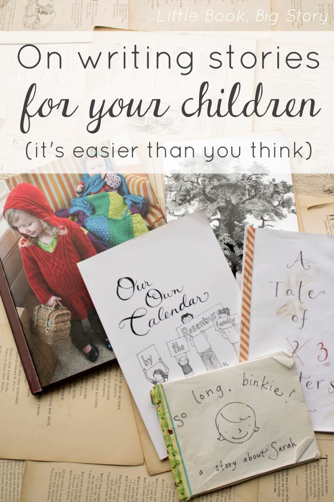 Writing Stories for Your Children (It's Easier Than You Think) | Little Book, Big Story