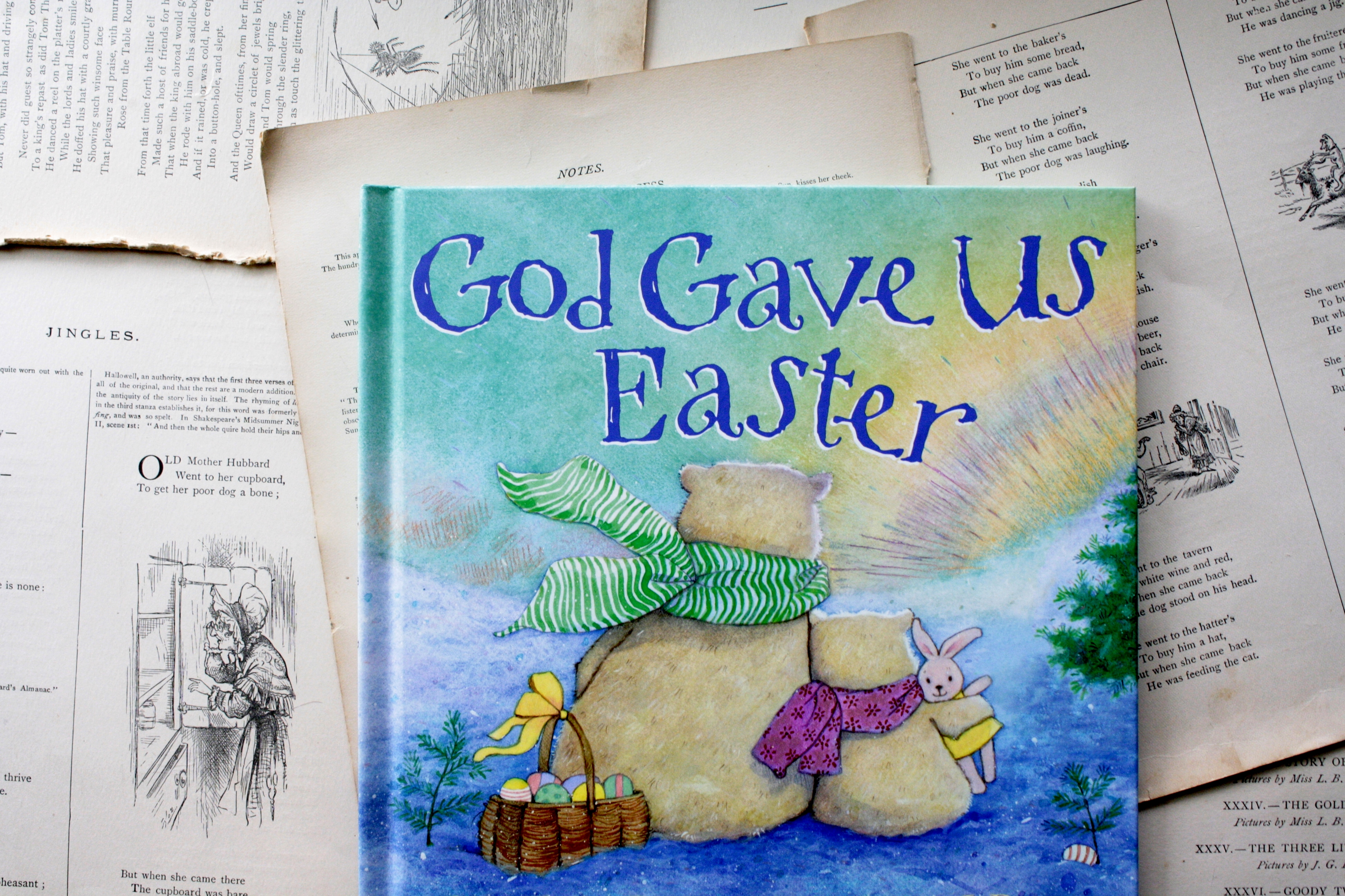 God Gave Us Easter | Lisa Tawn Bergren