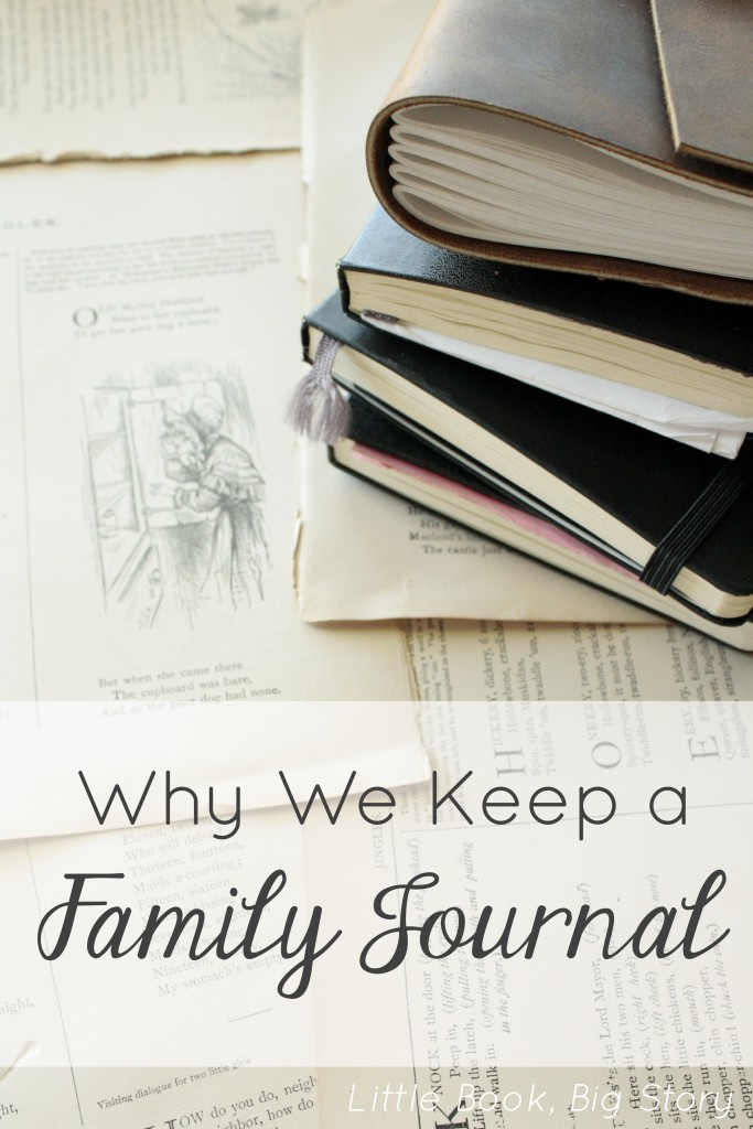 Why We Keep a Family Journal | Little Book, Big Story