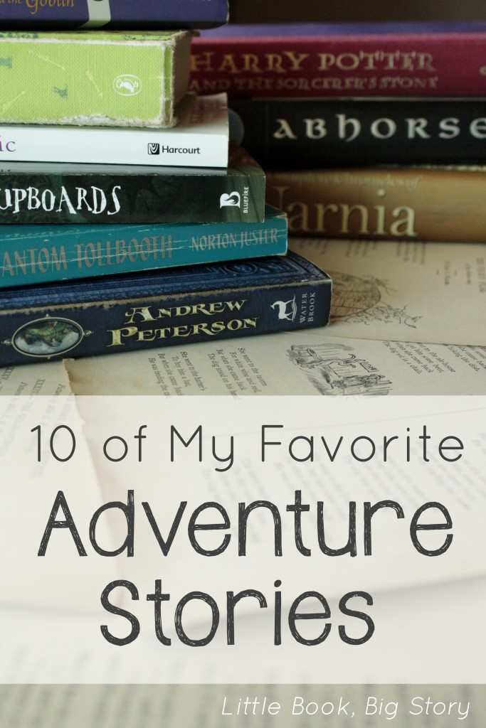 Ten of My Favorite Adventure Stories | Little Book, Big Story