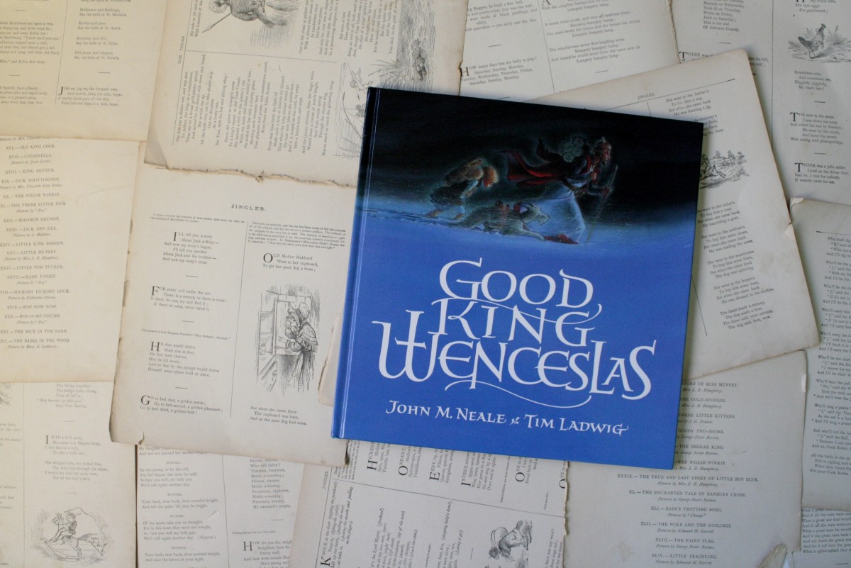 Good King Wenceslas, by John M. Neale | Little Book, Big Story