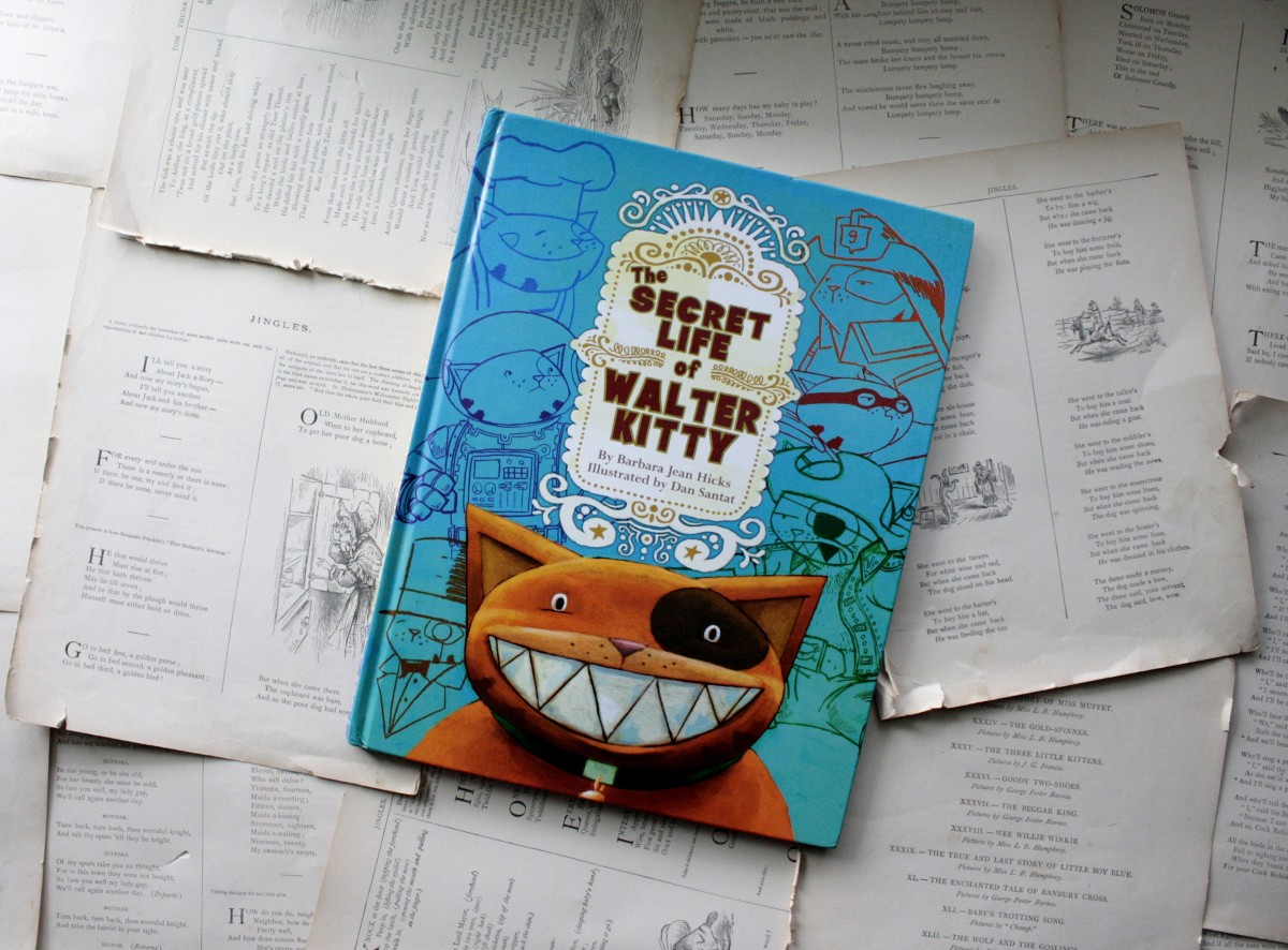The Secret Life of Walter Kitty, by Barbara Jean Hicks | Little Book, Big Story