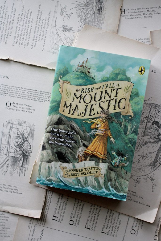 The Rise and Fall of Mount Majestic, by Jennifer Trafton | Little Book, Big Story