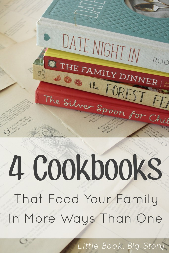 4 Cookbooks That Feed Your Family In More Ways Than One | Little Book, Big Story