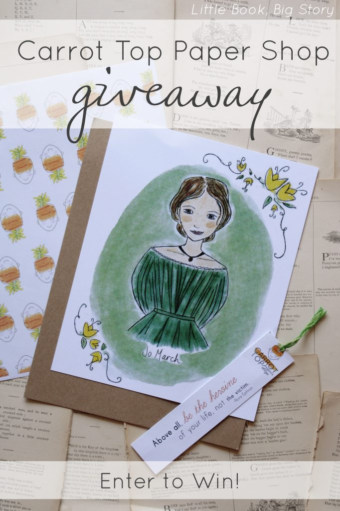 Enter to win an 8x10 print and a set of Literary Heroine bookmarks from Carrot Top Paper Shop! (Giveaway open until 8/26) | Little Book, Big Story