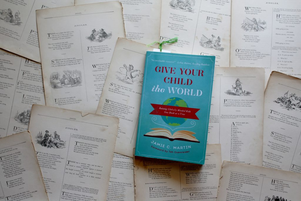Give Your Child The World, by Jamie C. Martin | Little Book, Big Story