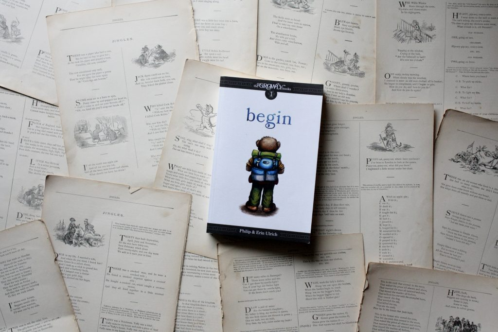 The Growly Books: Begin, by Philip and Erin Ulrich | Little Book, Big Story