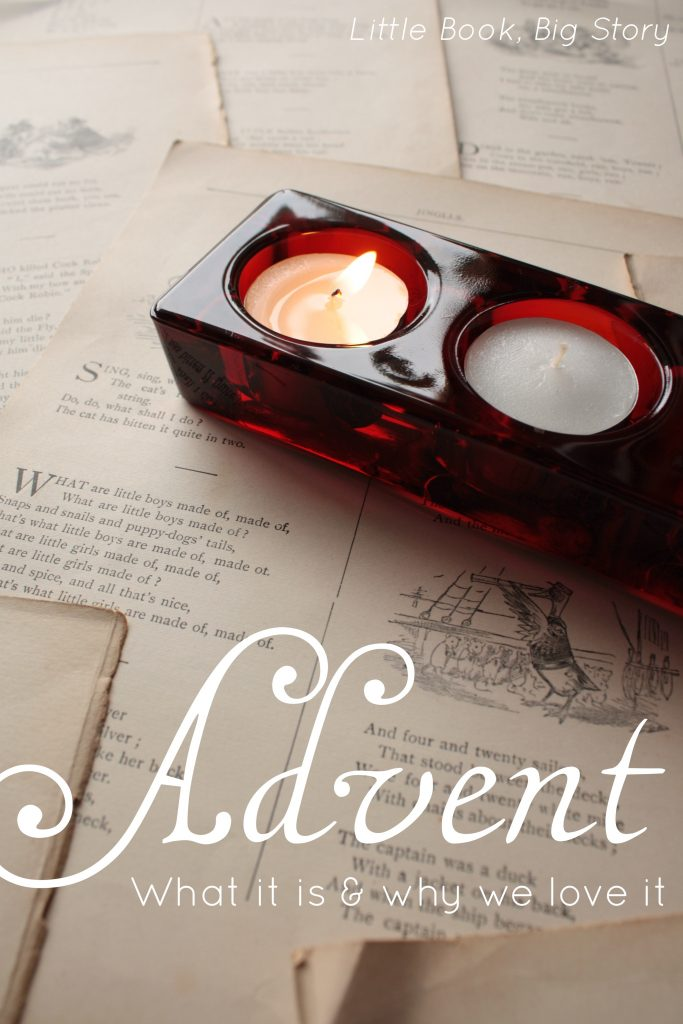 Advent: What It Is & Why We Love It | Little Book, Big Story
