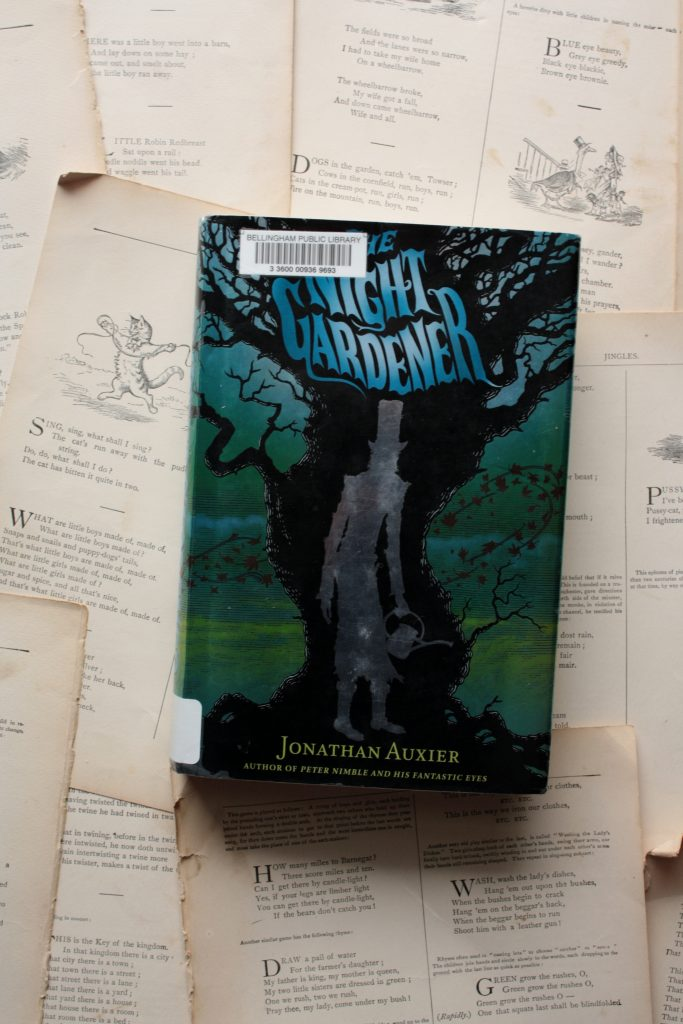 The Night Gardener, by Jonathan Auxier | Little Book, Big Story