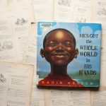 He's Got the Whole World in His Hands | Kadir Nelson