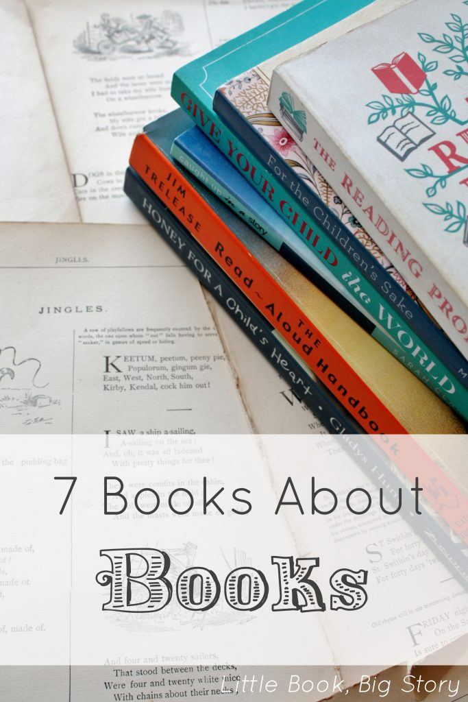 A few of our family's favorite books about books | Little Book, Big Story