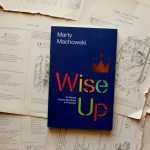 Wise Up | Marty Machowski