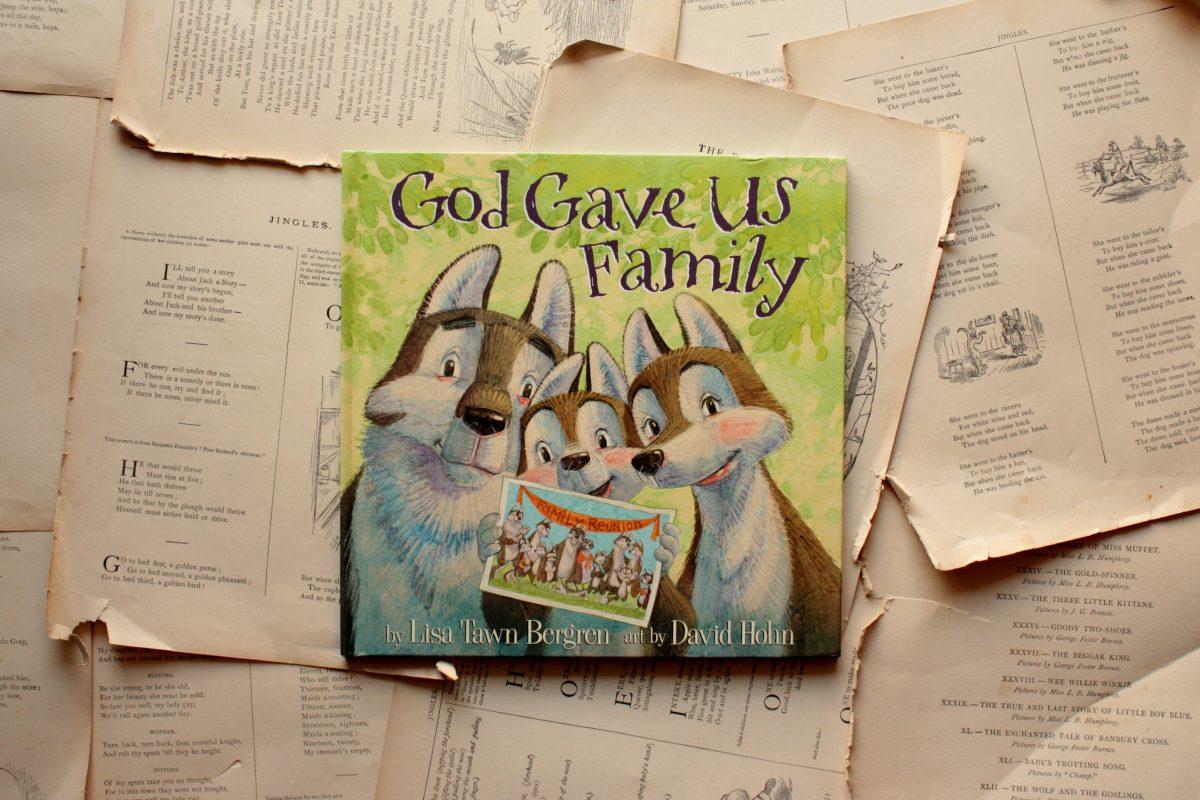 God Gave Us Family, by Lisa Tawn Bergren | Little Book, Big Story