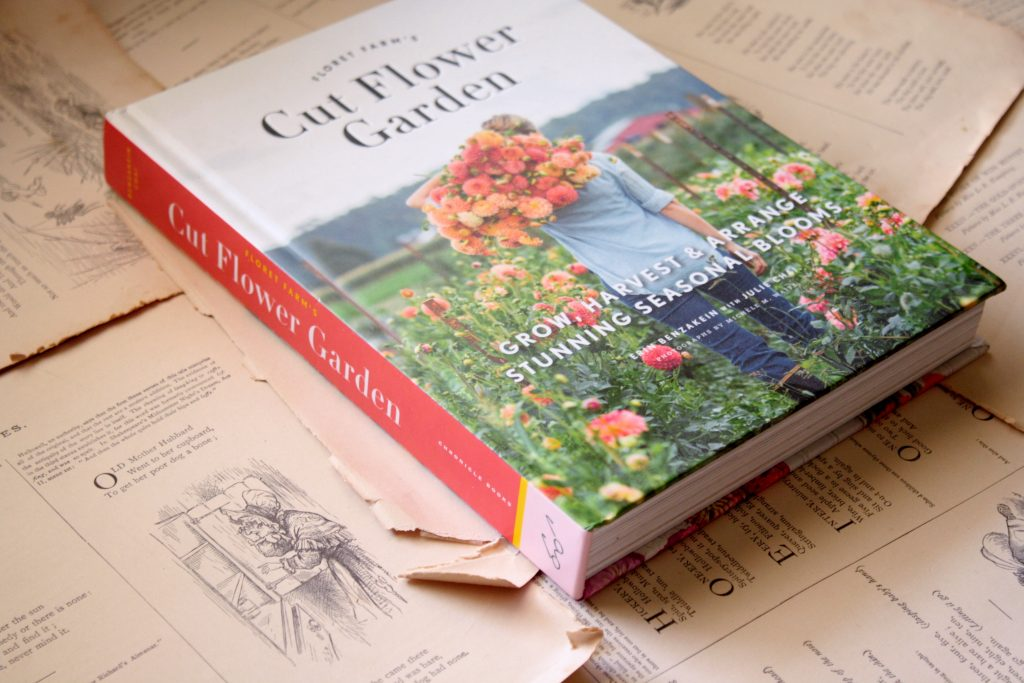 Cut Flower Garden, by Erin Benzakein | Little Book, Big Story