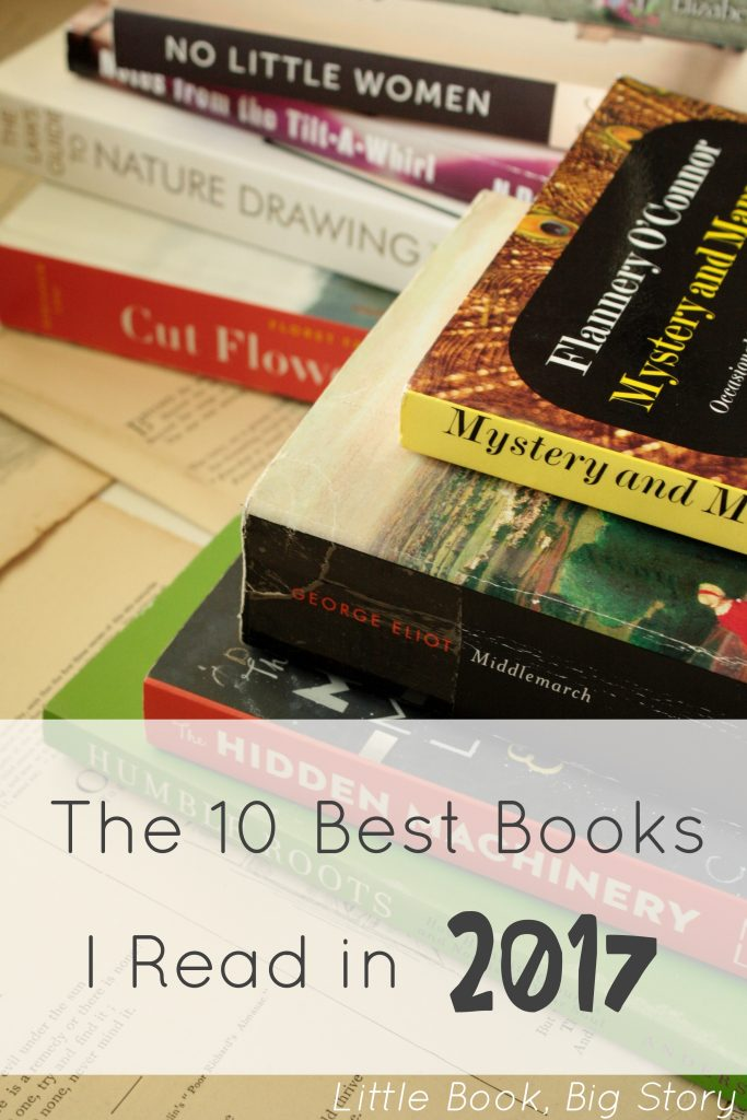 The 10 Best Books I Read in 2017 | Little Book, Big Story
