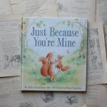 Just Because You're Mine | Sally Lloyd-Jones