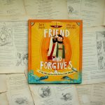 The Friend Who Forgives | Daniel DeWitt
