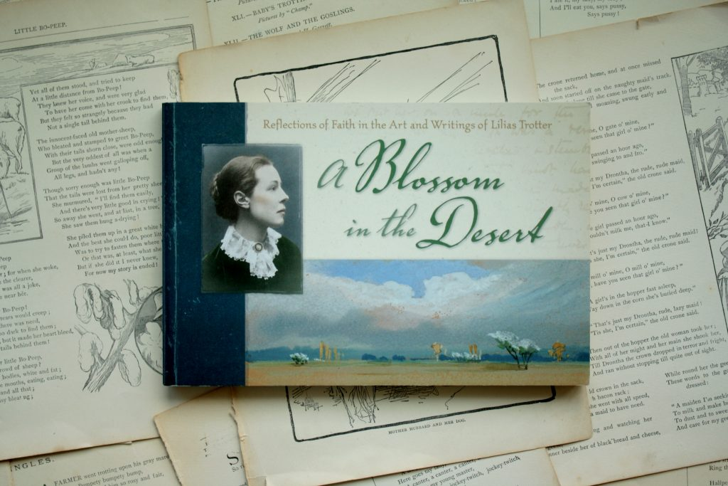 A Blossom in the Desert, by Lilias Trotter | Little Book, Big Story