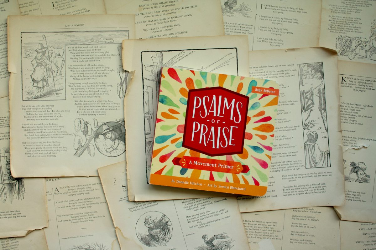 Psalms of Praise, by Danielle Hitchen | Little Book, Big Story
