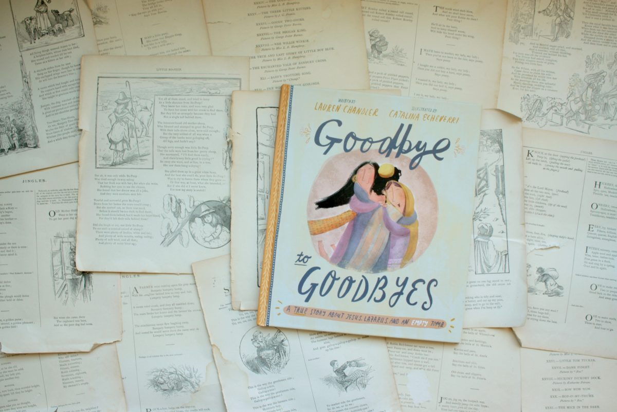 Goodbye to Goodbyes, by Lauren Chandler | Little Book, Big Story
