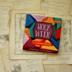 Holy Week | Danielle Hitchen