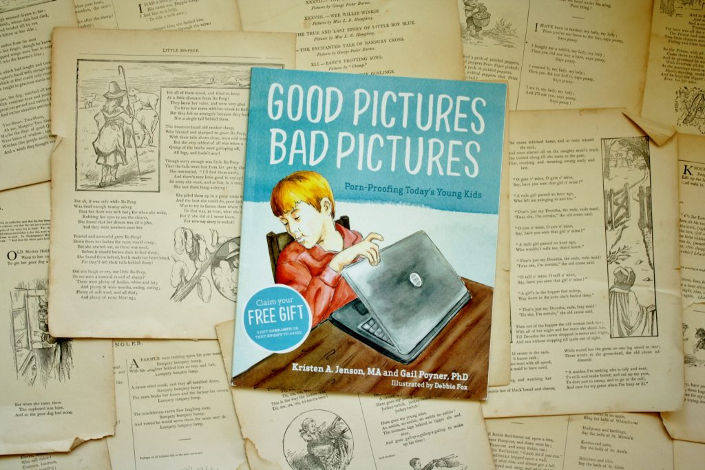 Good Pictures, Bad Pictures, by Kristen A. Jenson & Gail Poyner   Little Book, Big Story