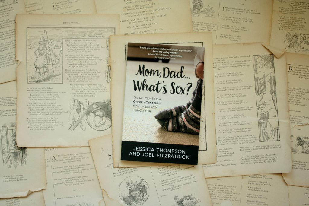 Mom, Dad . . . What's Sex?, by Jessica Thompson & Joel Fitzpatrick | Little Book, Big Story