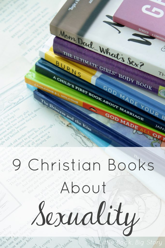 9 Christian Books About Sexuality | Little Book, Big Story