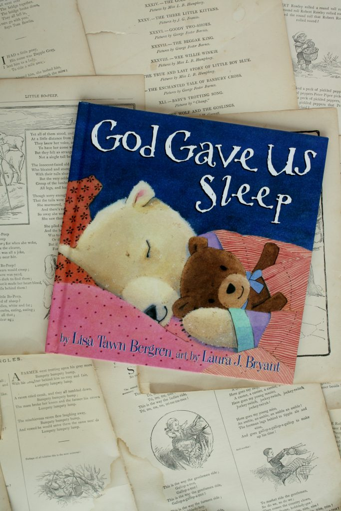 God Gave Us Sleep, by Lisa Tawn Bergren | Little Book, Big Story