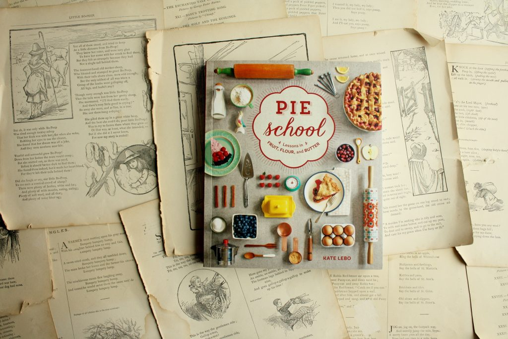 Pie School, by Kate Lebo | Little Book, Big Story