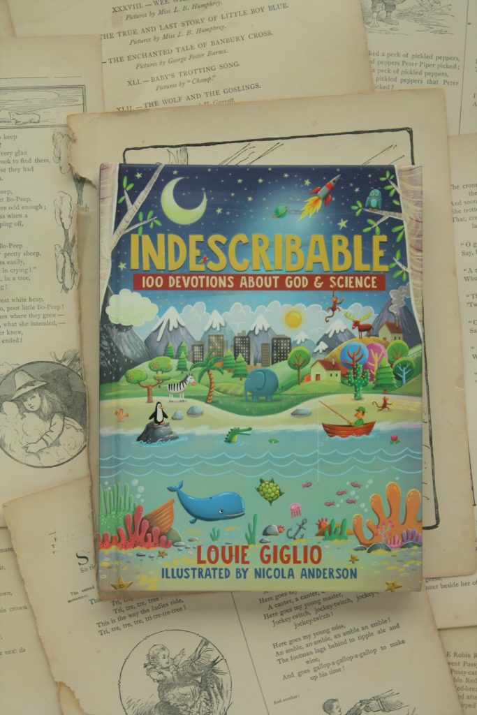 Indescribable, by Louis Giglio | Little Book, Big Story