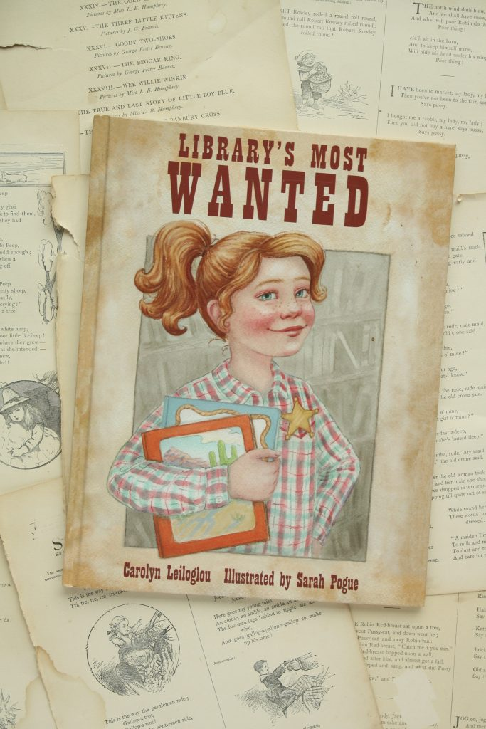Library's Most Wanted, by Carolyn Leiloglou | Little Book, Big Story