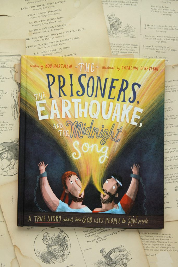 The Prisoners, the Earthquake, and the Midnight Song (Bob Hartman) | Little Book, Big Story