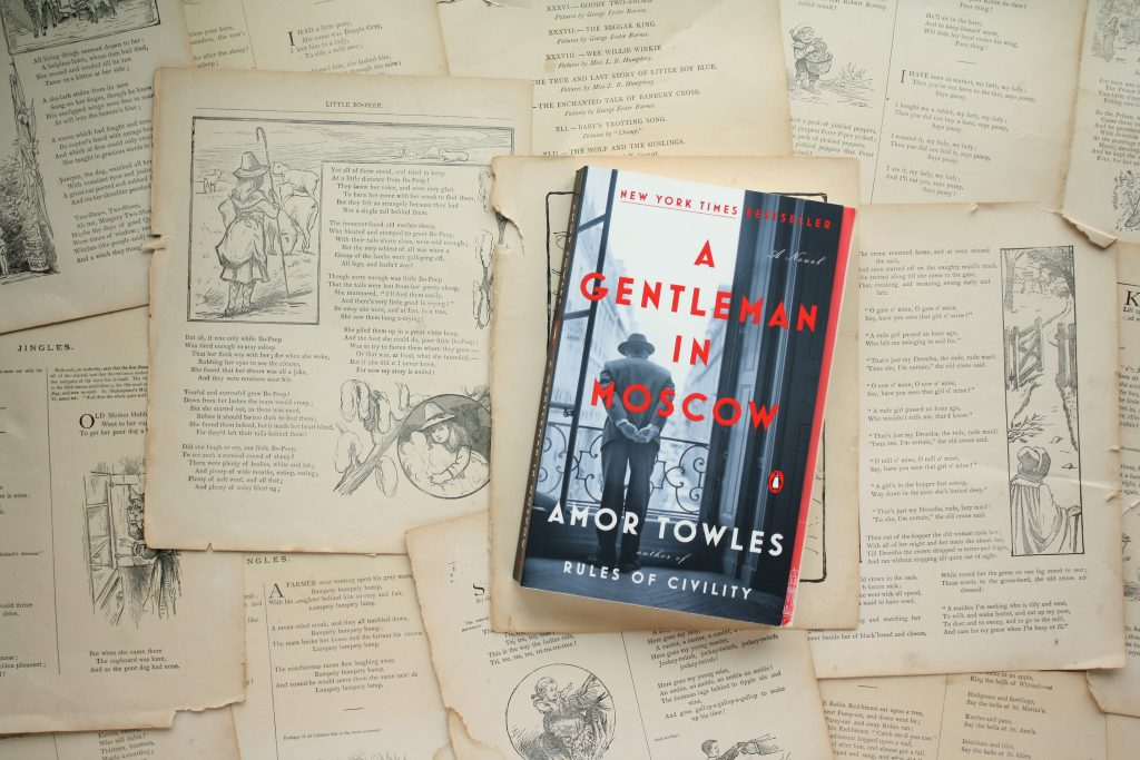 A Gentleman in Moscow, by Amor Towles | Little Book, Big Story
