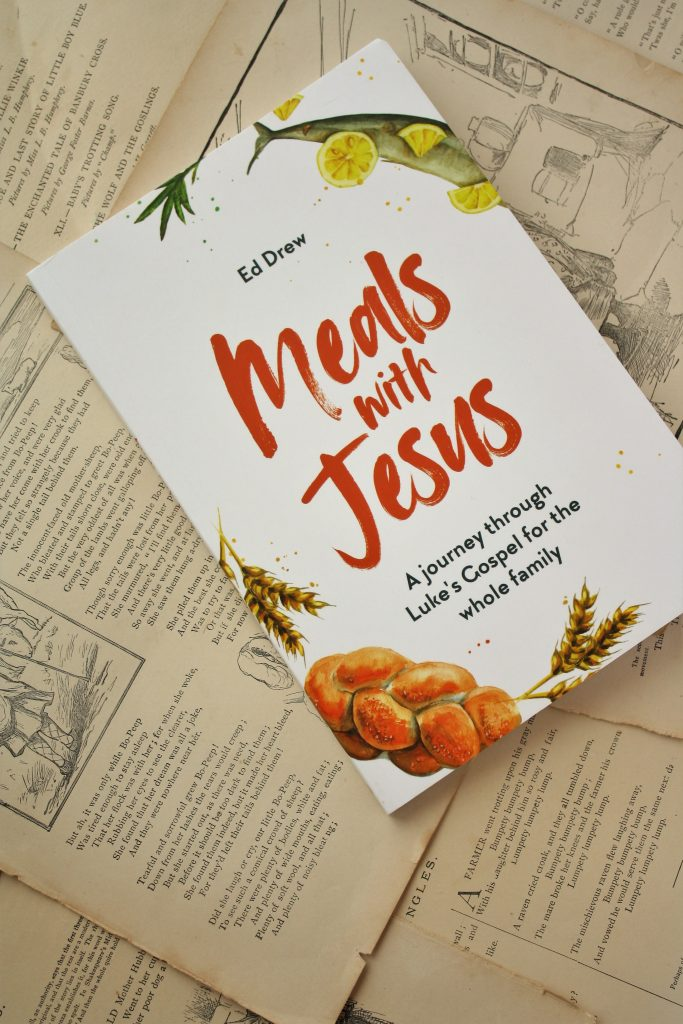 Meals With Jesus, by Ed Drew | Little Book, Big Story