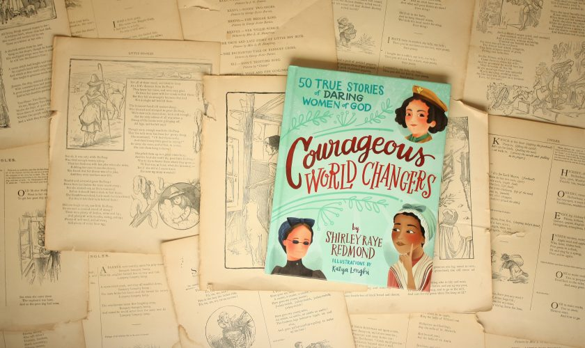 Courageous World Changers | Shirley Raye Redmond
