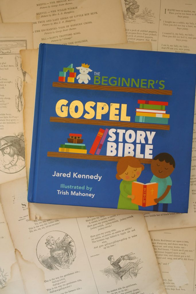 The Gospel Story Bible, by Jared Kennedy | Little Book, Big Story