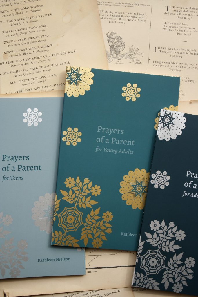 Prayers of a Parent, by Kathleen Nielson | Little Book, Big Story