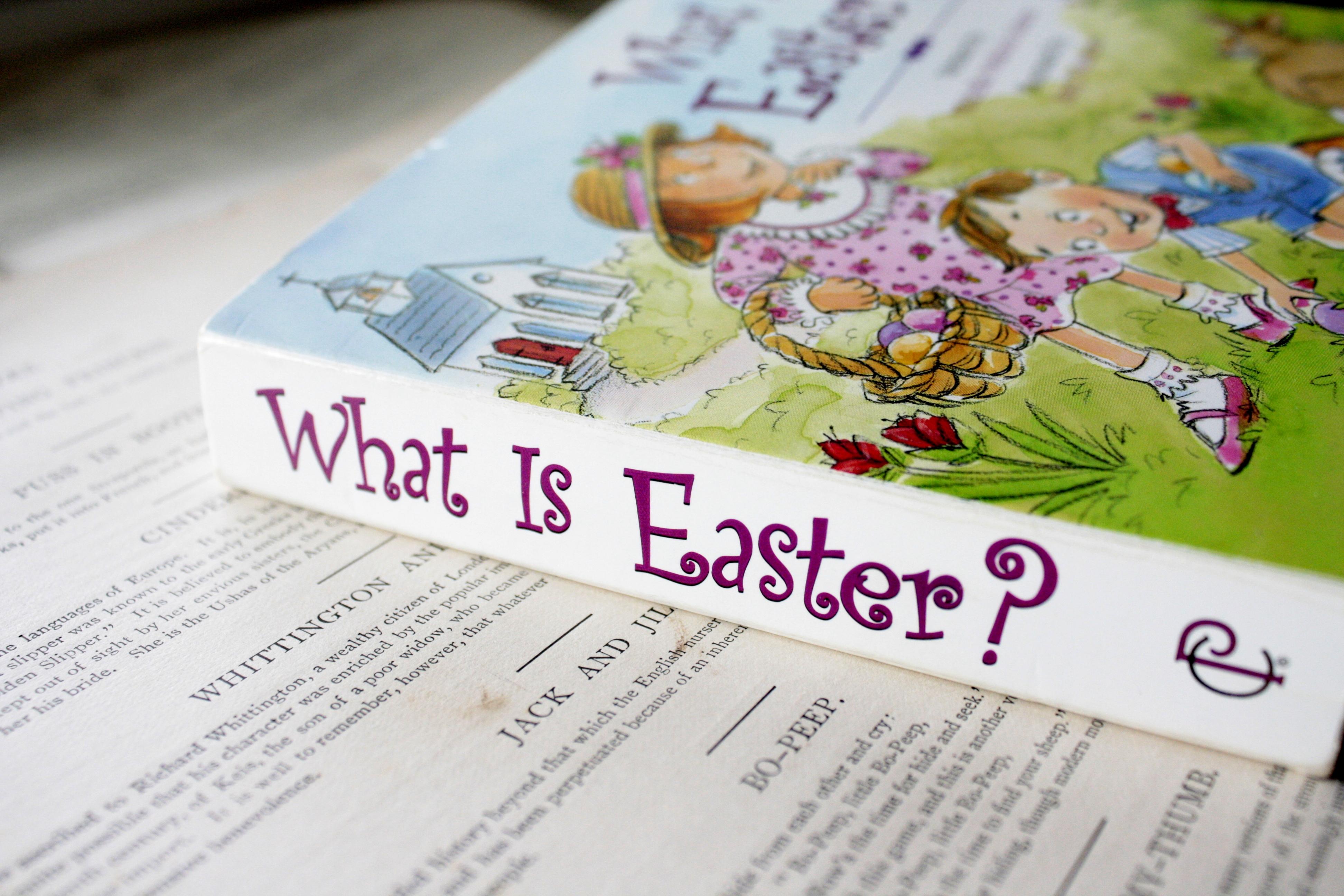 What is Easter? | Michelle Medlock Adams