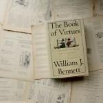 The Book of Virtues | William J. Bennett