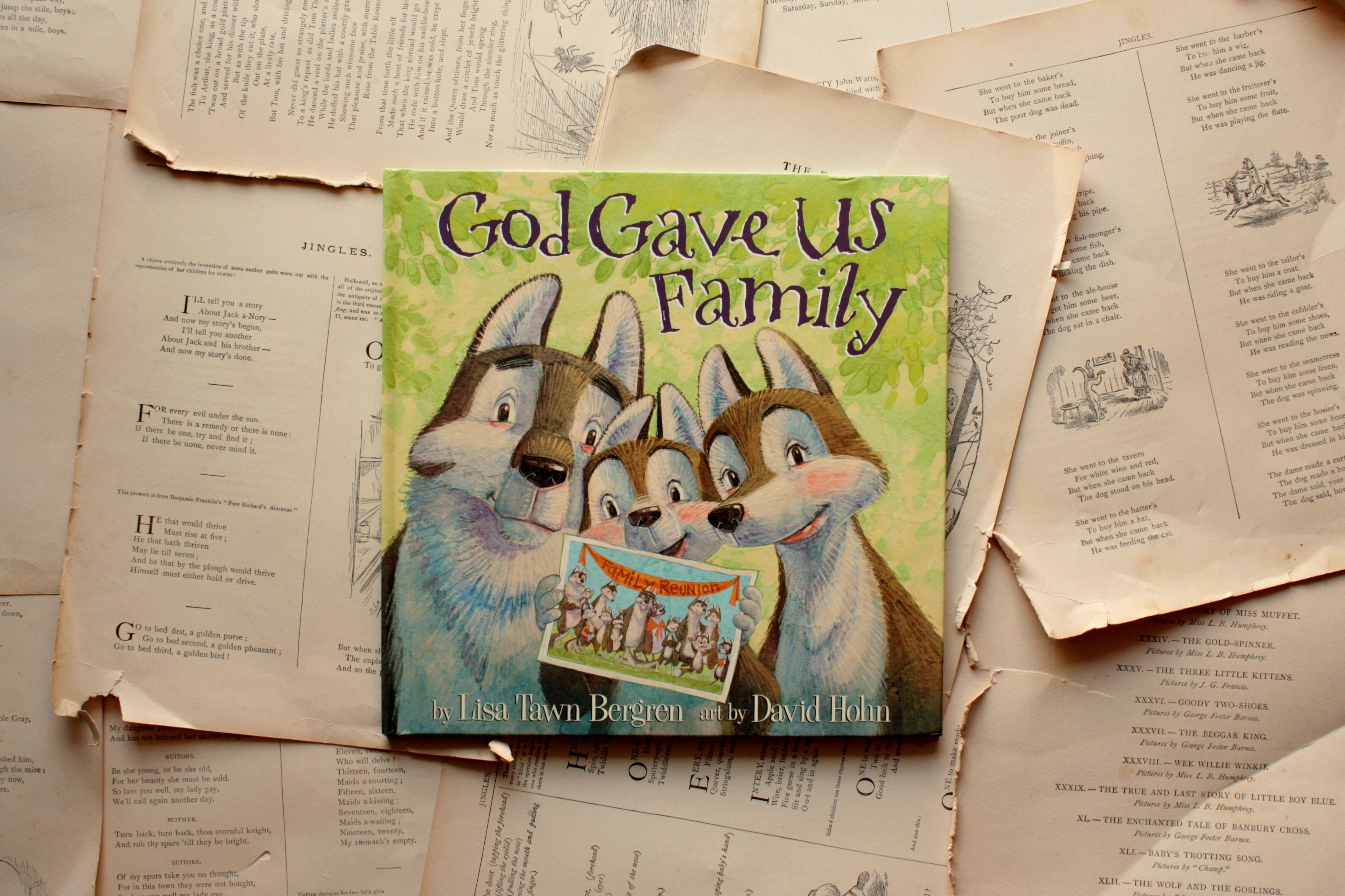 God Gave Us Family   Lisa Tawn Bergren