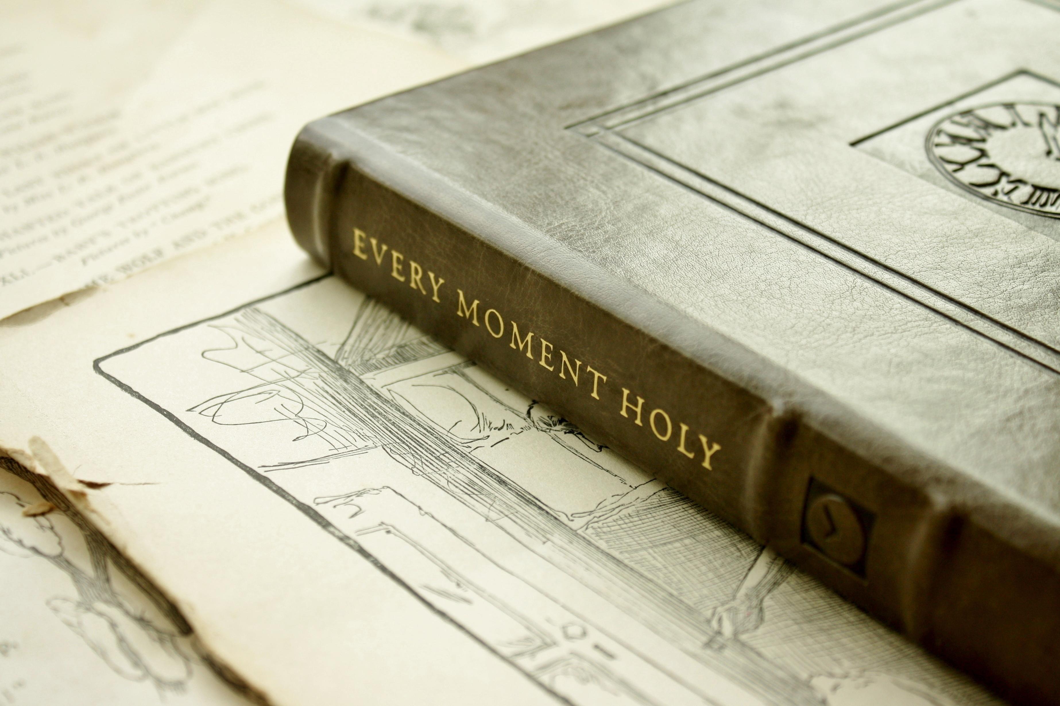 Every Moment Holy | Douglas Kaine McKelvey